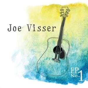 Joe Visser Ep No. 1. Six original songs. The first EP from 13 year old singer songwriter Joe Visser.