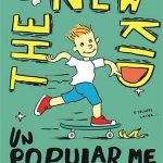 Review: The New Kid (Unpopular Me)