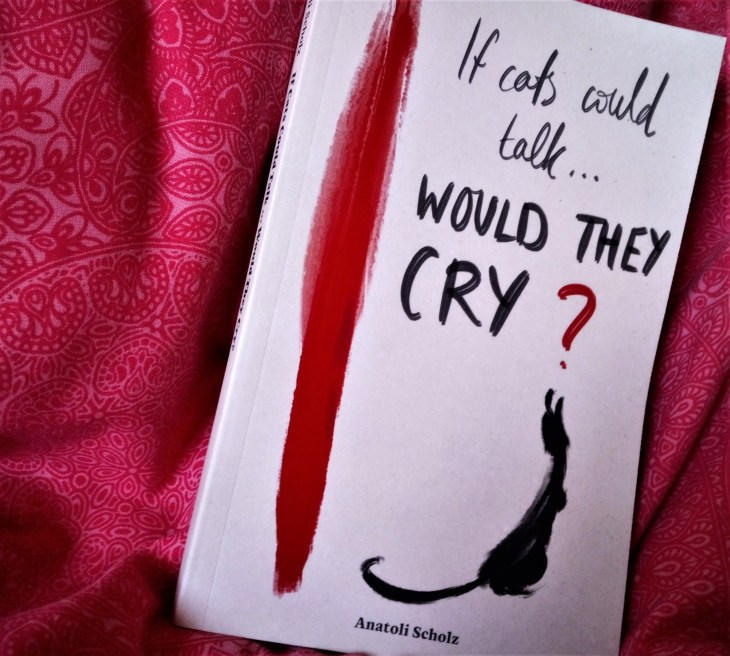 If Cats Could Talk... Would They Cry? paperback cover