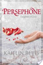 {Review} Persephone by Kaitlin Bevis