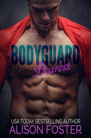 {Review} Bodyguard Dearest by Alison Foster