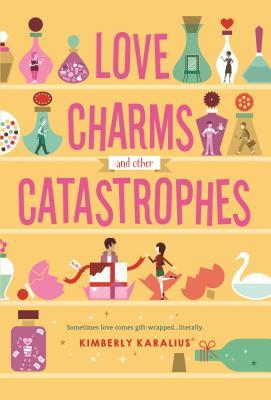 Love Charms and Other Catastrophes (Grimbaud, #2)