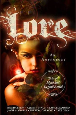 {Excerpt+Giveaway} Lore:Tales of Myth and Legend Retold