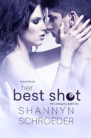 {ARC Review} Her Best Shot by Shannyn Schroeder #klovers @KensingtonBooks @SSchroeder_