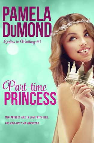 {Review+Giveaway} Part-Time Princess by Pamela DuMond @Pamela_DuMond