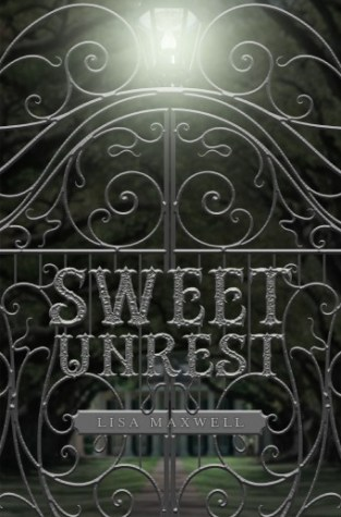 {ARC Review+Giveaway} Sweet Unrest by @LisaMaxwellYA @fluxbooks