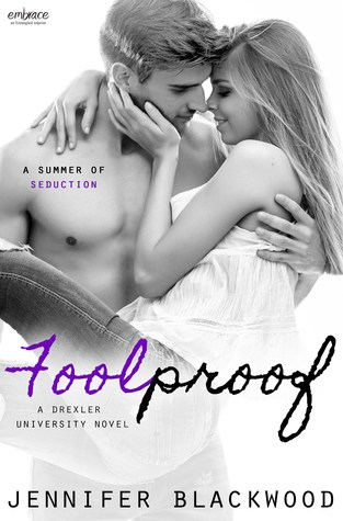 {ARC Review+Giveaway} Foolproof by Jennifer Blackwood @jen_blackwood @EPEmbrace