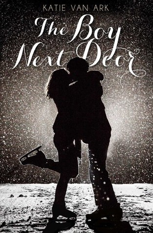 {Review} The Boy Next Door by Katie Van Ark @SwoonReads @kvanark