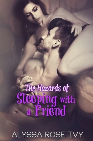 {Review+Giveaway} The Hazards of Sleeping with a Friend by @AlyssaRoseIvy