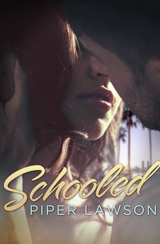 {Review} Schooled by Piper Lawson @piperjlawson @BookBaby