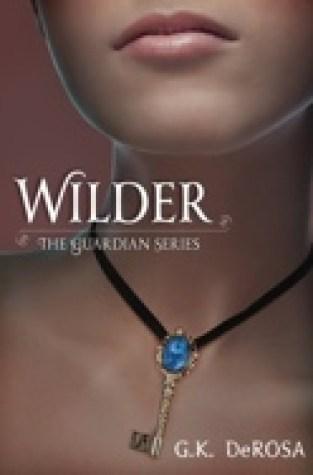 {Interview+Giveaway} Wilder: The Guardian Series by G.K. DeRosa @vampgirl923