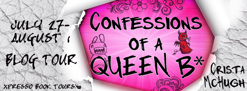 {Review+Giveaway} Confessions of a Queen B* by @Crista_McHugh