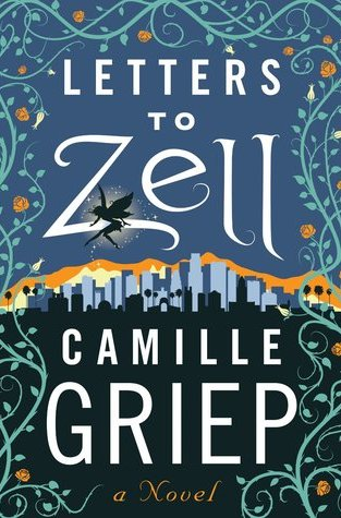 {Review} Letters to Zell by Camille Griep @CamilleTheGriep
