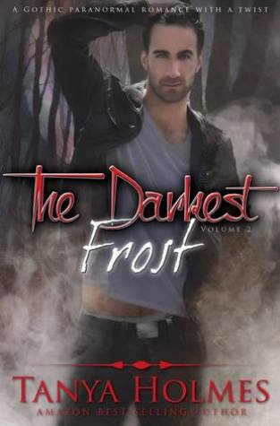 {Release Day Review} The Darkest Frost: Vol 2 by Tanya Holmes @shesawriterth