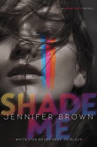 {ARC Review+Giveaway} #ShadeMe by Jennifer Brown @JenBrownBooks @EpicReads