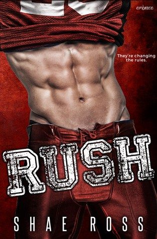 {ARC Review} Rush by @AuthorShaeRoss @EPEmbrace