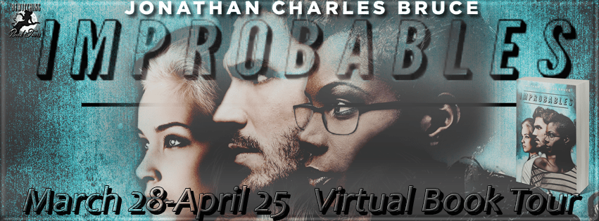 {Review} Improbables by Johnathan Charles Bruce @JonathanCBruce @Booktrope