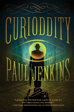 {ARC Review} Curioddity by Paul Jenkins