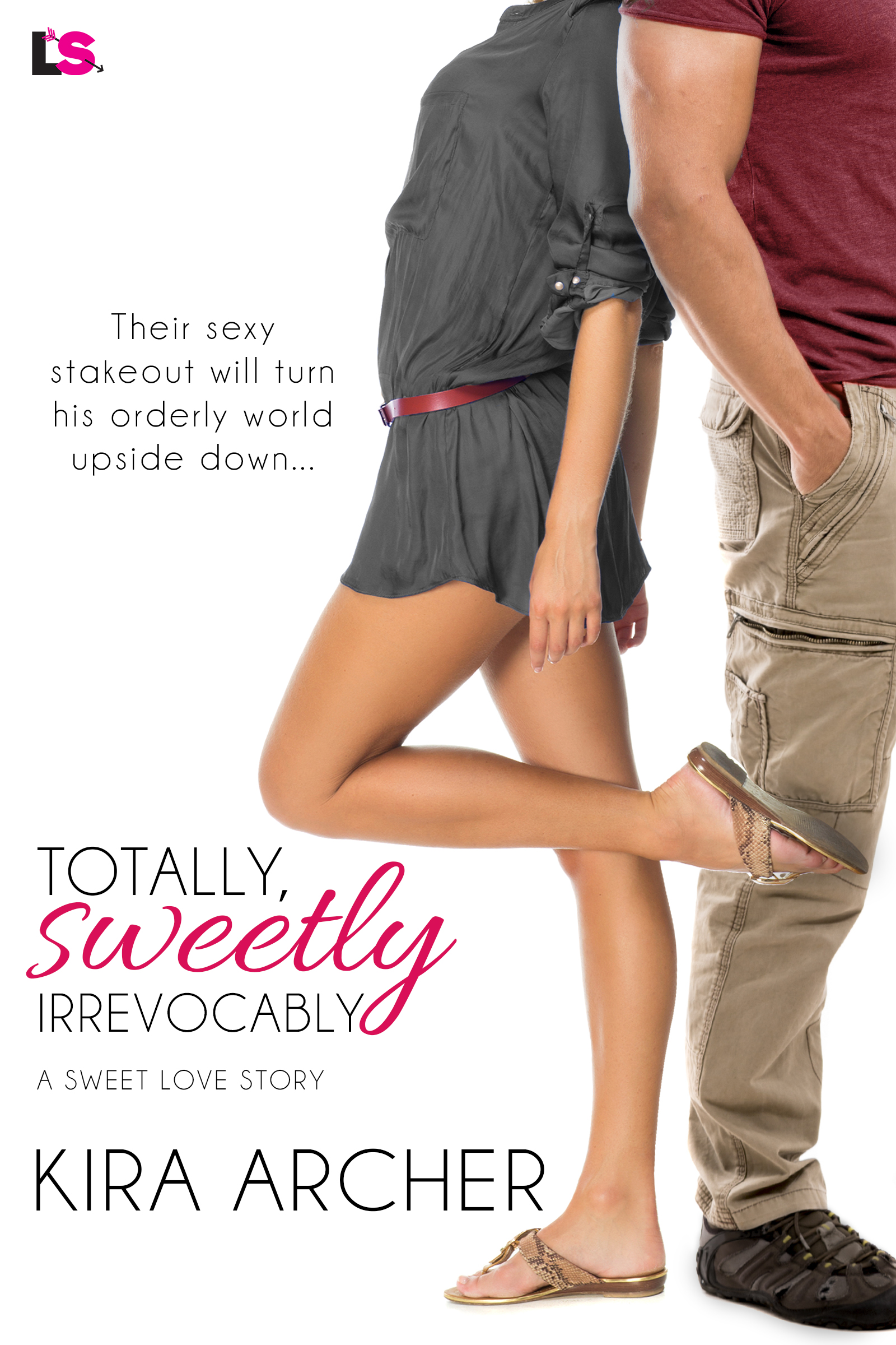 Totally, Sweetly Irrevocably