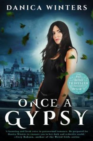 {ARC Review} Once a Gypsy by @DanicaWinters @DiversionBooks