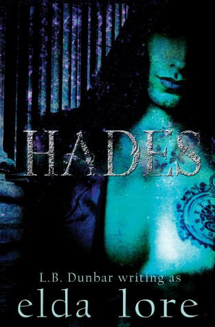 {Release Day Review} #Hades by Elda Lore @lbdunbarwrites