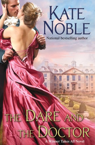 {Mini Review+Series Giveaway} THE DARE AND THE DOCTOR by Kate Noble @NobleRorick