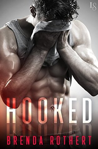{Review} Hooked by @BrendaRothert @LovestruckEP