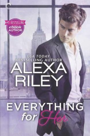 {Guest Post+Giveaway} Everything for Her by @_AlexaRiley @CarinaPress