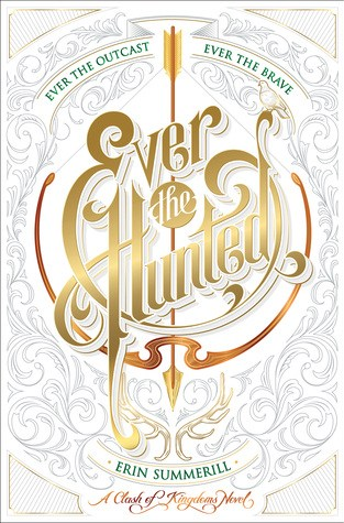 {Review} Ever the Hunted by @ErinSummerill @HMHKids