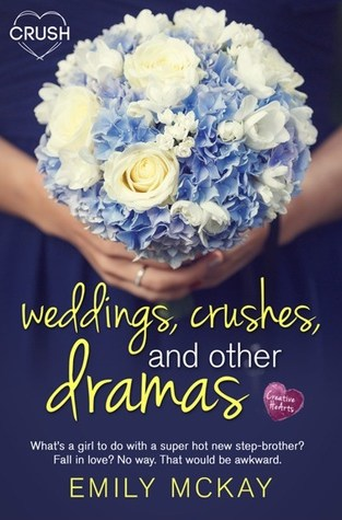 {Review+Giveaway} Weddings, Crushes, and Other Dramas by @Emily_Mc_Kay @EntangledTeen