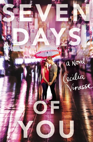 {Review} Seven Days of You by Cecilia Vinesse @TheNovl @cookieplease