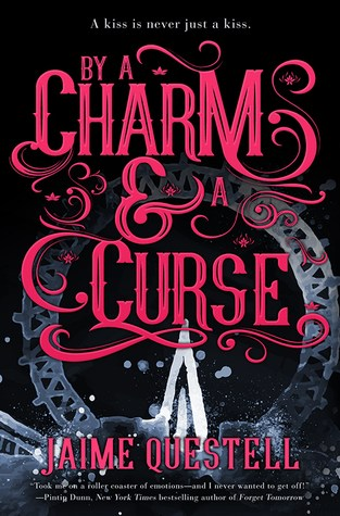 {ARC Review+Giveaway} By a Charm and a Curse by @JaimeQuestell @EntangledTeen