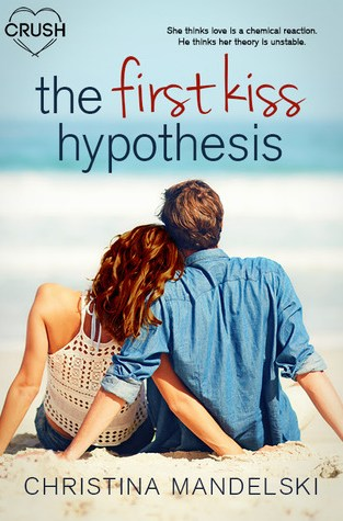 {Review} The Fist Kiss Hypothesis by Christina Mandelski @fiction_chris @EntangledTeen