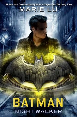 {Review+Giveaway} Batman: Nightwalker by @Marie_Lu @RandomHouse