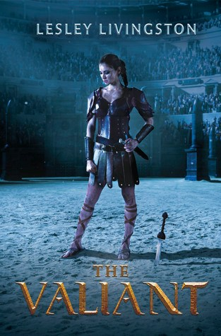 {Review} The Valiant by Lesley Livingston @LesLivingston @PenguinTeen