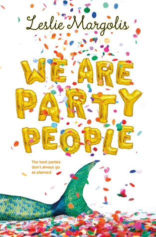 {Mini Review+Interview} We are Party People by @LeslieMargolis ‏