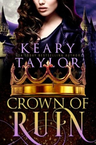 {Excerpt+Giveaway} Crown of Ruin by @KearyTaylor 