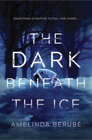 {Excerpt+Giveaway} The Dark Beneath the Ice by Amelinda Bérubé