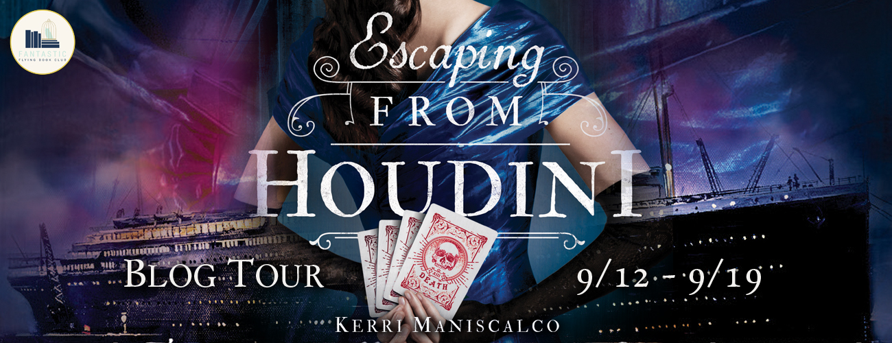 {Review} Escaping from Houdini by Kerri Maniscalco