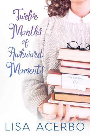{Review+Giveaway} Twelve Months of Awkward Moments by Lisa Acerbo