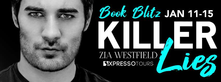 {Excerpt+Giveaway} Killer Lies by Zia Westfield