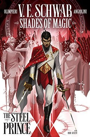{Lucky Leprechaun Giveaway} Shades of Magic: The Steel Prince by by V.E. Schwab Andrea Olimpieri & Enrica Angiolni