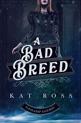 {Review+Giveaway} Bad Breed by Kat Ross @katrossauthor