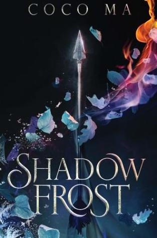 {ARC Review+Giveaway} Shadow Frost by Coco Ma