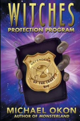 {Review+Giveaway} Witches Protection Program by Michael Okon