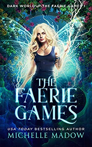 The Faerie Games