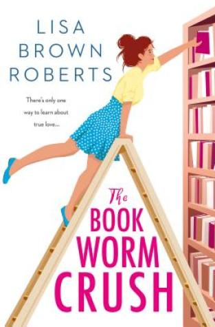 {Review} The Bookworm Crush by @LisaBrownRoberts @EntangledTeen