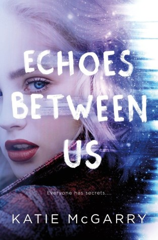{Review+Giveaway} Echoes Between Us by Katie McGarry