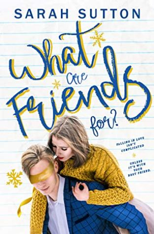 {Excerpt+Giveaway} What Are Friends For? by Sarah Sutton