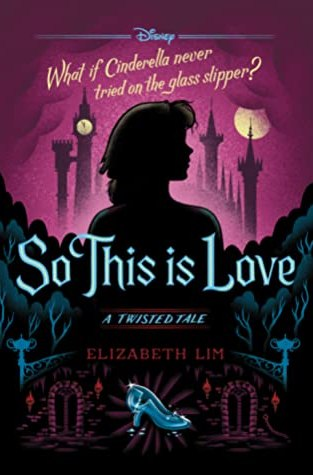 {Review+Giveaway} So This is Love by Elizabeth Lim @DisneyBooks #TwistedTale